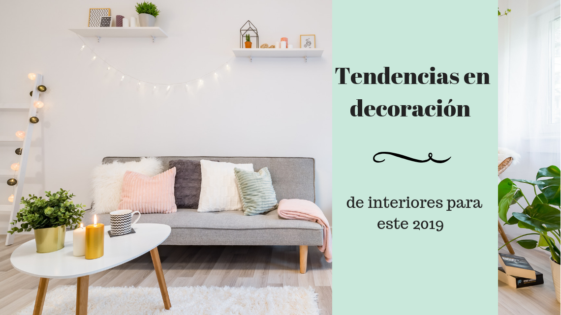 Tendencias en decoración de interiores